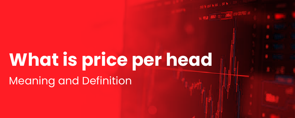 what is price per head meaning definition